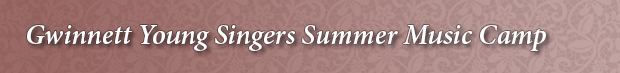 Gwinnett Young Singers Summer Music Camp